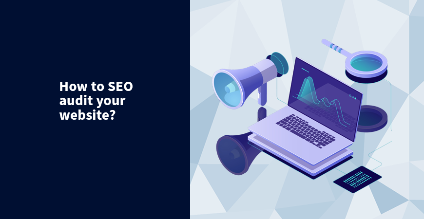 How to SEO audit your website